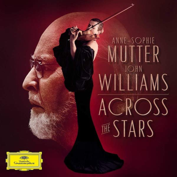 Anne-Sophie Mutter, John Williams - Across The Stars.jpg