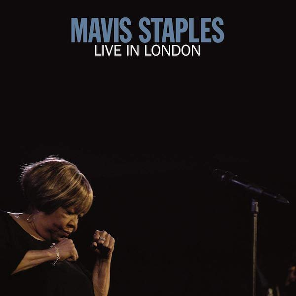 Mavis Staples - Live in London.jpg